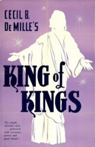 """The King of Kings"" - Cecil B. DeMille's classic silent film depicts the life and passion of Jesus."